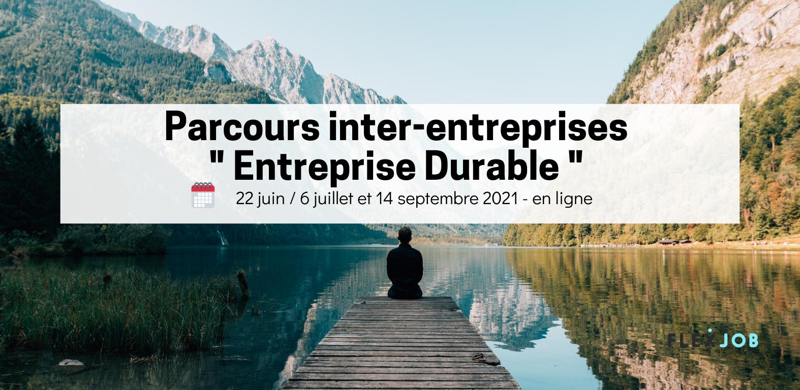"""Découvrez notre parcours inter-entreprises """"Entreprise Durable"""" en juin 2021 !"""
