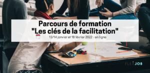"""Découvrez notre parcours de formation """"les clés de la facilitation"""" en janvier !"""